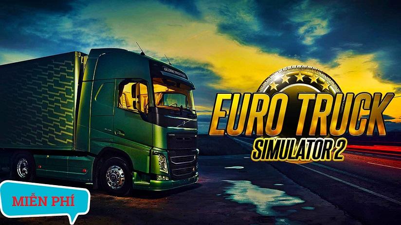 Hướng dẫn tải link và cài game ETS2 Euro Truck 2 Simulator miễn phí