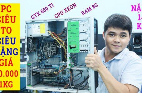 Mua Thử PC 40k/kg Đồng Nát Về Chiến Game